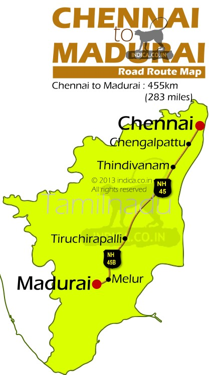 Chennai to Madurai by road is about 455km. NH45 & NH45B connects the two cities